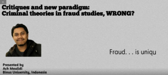 Critiques and new paradigm: Criminal theories in fraud studies, WRONG?